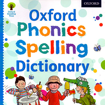 Oxford Phonics Spelling Dictionary牛津自然拼读 图解词典PDF全